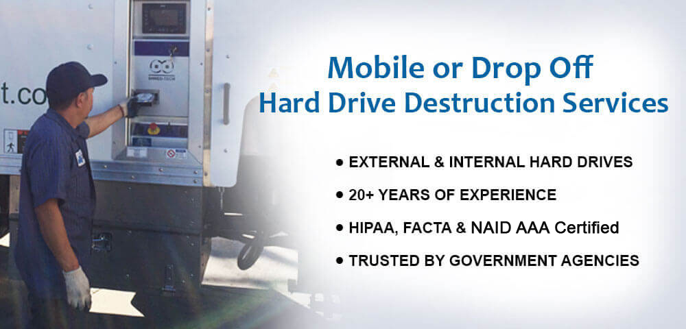 Mobile or Drop Off Hard Drive Destruction Services